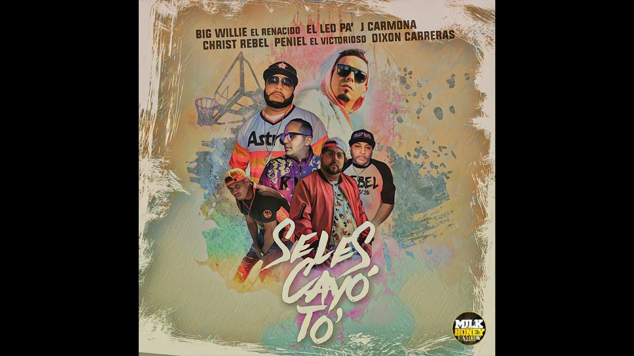 SELES CAYO TO, LEO PA, BIG WILLIE EL RENACIDO, PENIEL EL VICTORIOSO, J.CARMONA, DIXON CARRERAS, CHRI