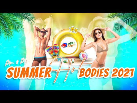 APAT DAPAT Summer Hot Bodies 2021 (Bikini Open)