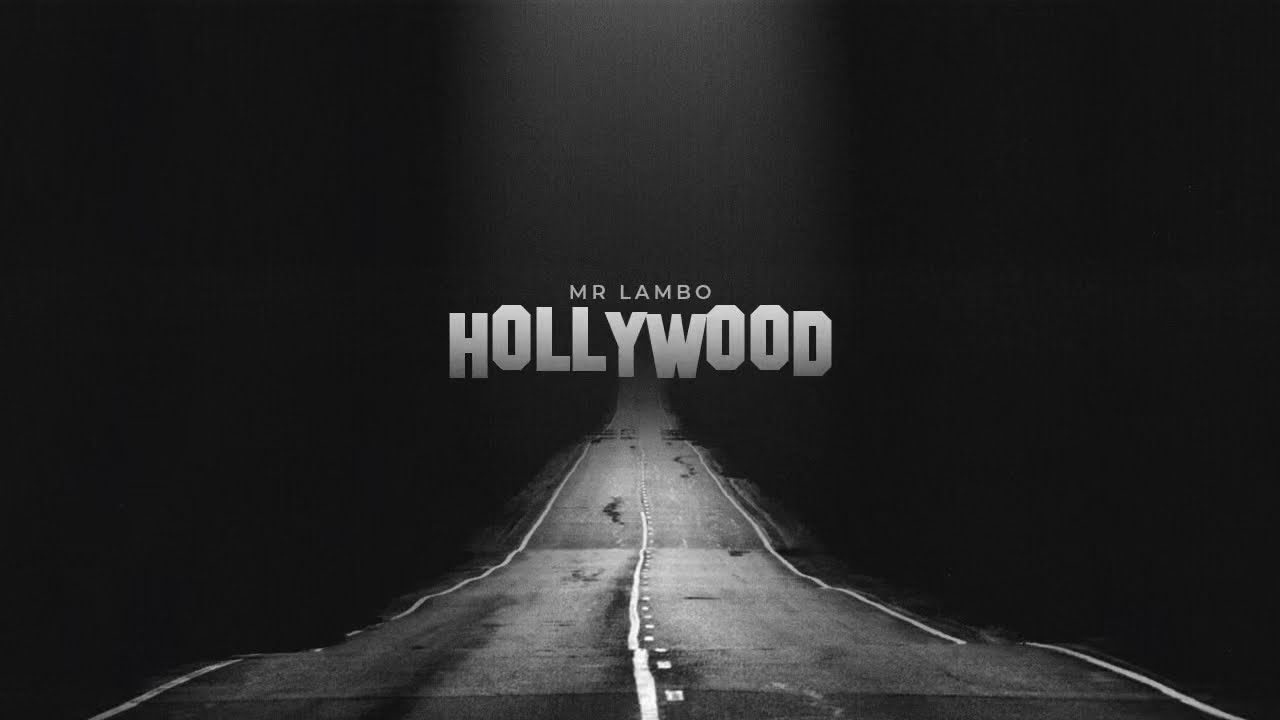 Download Mr Lambo - Hollywood (Official Video)