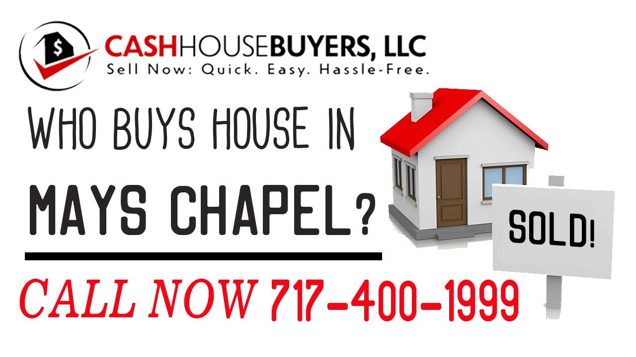 Who Buys Houses Mays Chapel MD | Call 7174001999 | We Buy Houses Company Mays Chapel MD