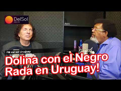 Dolina Con el Negro Rada juntos en radio del Sol Uruguay