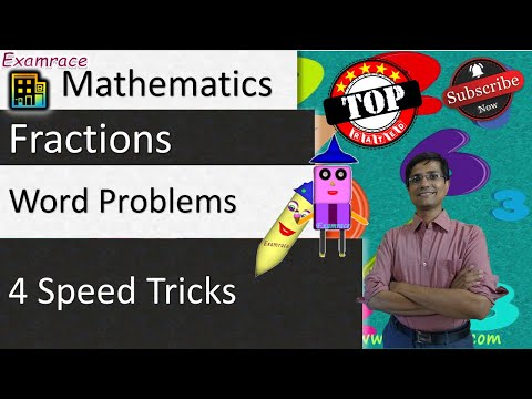 Fractions - 4 Speed Tricks & 3 Typical Word Problems