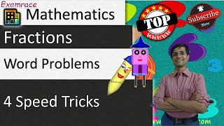Fractions - 4 Speed Tricks & 3 Typical Word Problems (Examrace - Mayank Bomb)