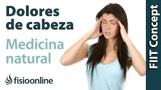 Cefalea tensional - Dolor de cabeza. Visión desde la Fisioterapia y la Medicina Natural.