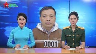 """Bắt tên phản động Nguyễn Văn Đài vì """"ngựa quen đường cũ"""""""