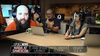 Nvidia at Gamescom, AMD B450 boards, Core i9 9900k rumors, and more | The Full Nerd Ep. 61