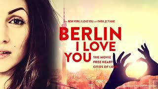 "OST ""Berlin I love you"" - final song - Rafaëlle Cohen"