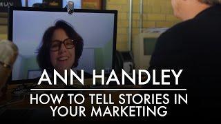 Wie die Geschichten zu Erzählen, in Ihrer Marketing - | MarketingProf ist Ann Handley | AQ ' s Blog & Grill
