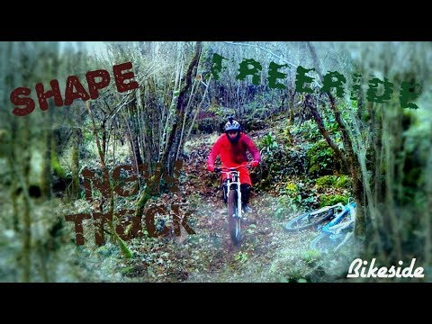 Shape & Test nouvelle piste [ DH/Freeride ]