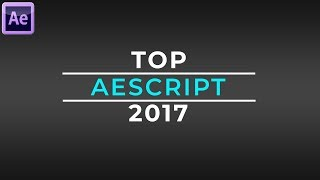 Top Aescript 2017 Part 2