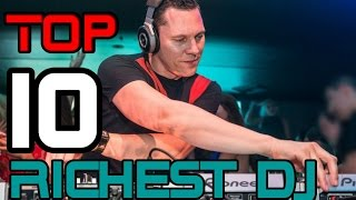 Top 10 Richest DJ In The World 2016