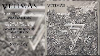 VLTIMAS - Praevalidus (official premiere track)