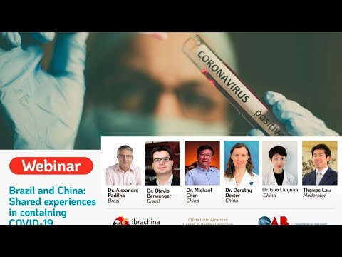 Webinar - Brazil And China: Shared Experiences In Containing COVID-19