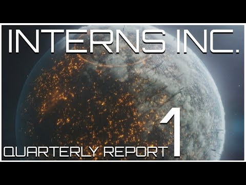 MegaCorp - Interns Inc. Part 1 (Shipping Xeno Resources Is our Specialty)