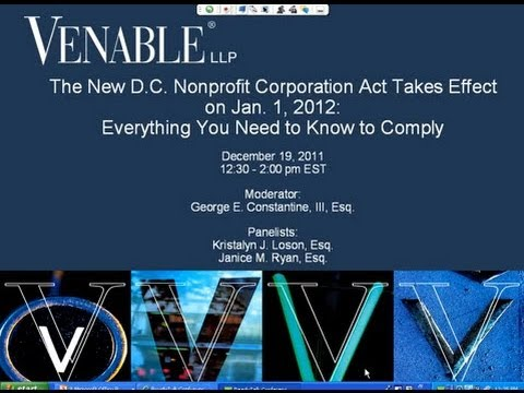 The New D.C. Nonprofit Corporation Act Takes Effect on Jan. 1, 2012 - December 19, 2011