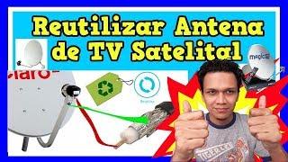 Como Reutilizar la antena de TV Cable Satelital para ver TV abierta Modificando el LNB