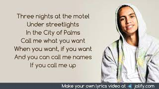 3 nights [explicit] dominic fike ♪♪ three at the motel under streetlights in city of palms call me what you want when want, if and yo...