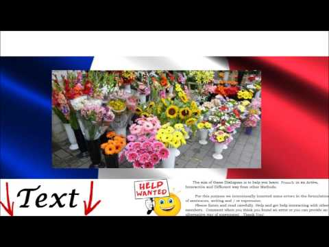 French Dialogue free online - At the Flower shop = Chez le fleuriste - Buy Flowers for Friends