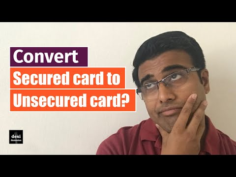 Convert secured card to unsecured card | Ep02 - Sachin