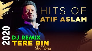 Tere Bin Dj Remix Song 2020 | Atif Aslam | Bas Ek Pal Song Remix | DJ SAMAD x DJ MAHID | DJ Deba