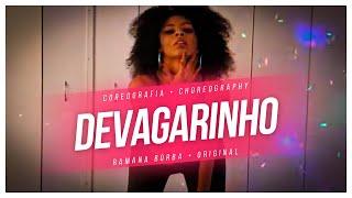 Baixar Devagarinho-Luisa Sonza (COREOGRAFIA)/Ramana Borba