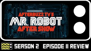 Mr. Robot Season 2 Episode 11 Review & After Show | AfterBuzz TV
