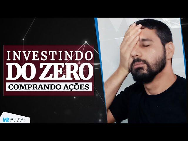 Investindo Na Bolsa do Zero: Comprando Ações Pela Corretora Banco Inter [AO VIVO]