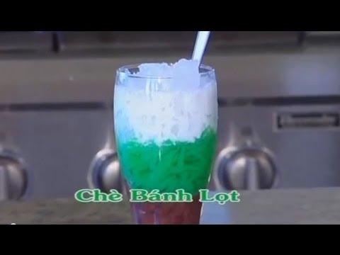 Chè Bánh Lọt - Xuân Hồng