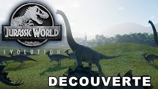 DECOUVERTE - JURASSIC WORLD EVOLUTION