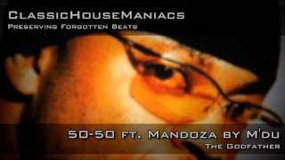 M'du - 50-50 ft. Mandoza
