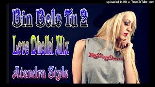 Bin Bole Tu Chad ke Nikal Ja √ #Vijay Dj Jagat Raj & Dj Atendra Style Remix #Haryana_Song