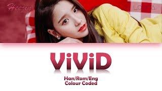 LOONA/HEEJIN (이달의 소녀/희진) ViViD LYRICS (Han/Rom/Eng) - Stafaband