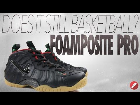 does-it-still-basketball?-nike-foamposite-pro!