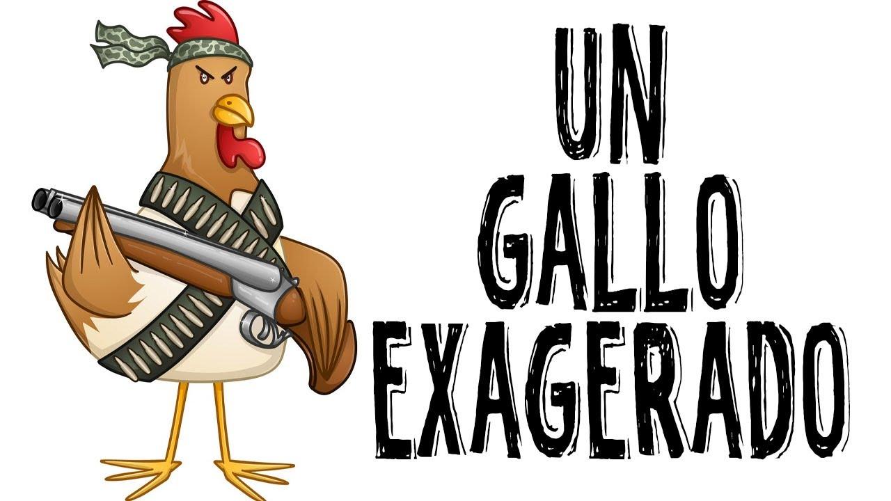 Un gallo exagerado