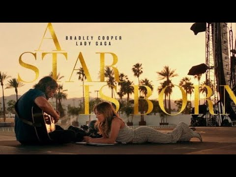The Oscars 2019: A Star is Born Movie Review