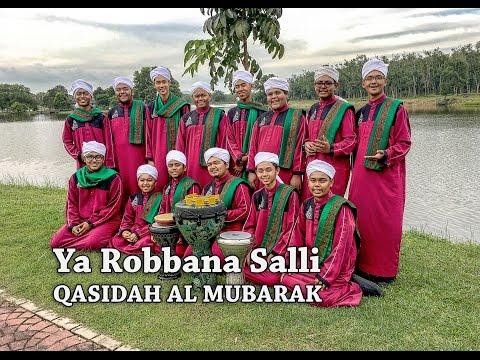 Ya Robbana Salli - Qasidah Al Mubarak
