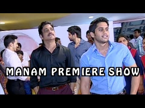Manam Movie Premiere Show - Full Length - ANR, Nagarjuna, Naga Chaitanya, Samantha