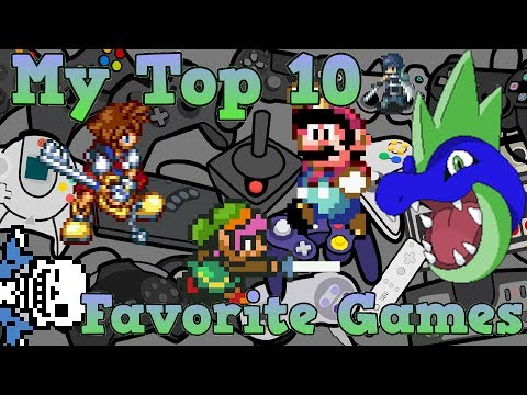My Top 10 Favorite Games of All Time