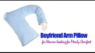 boyfriend arm pillow a man