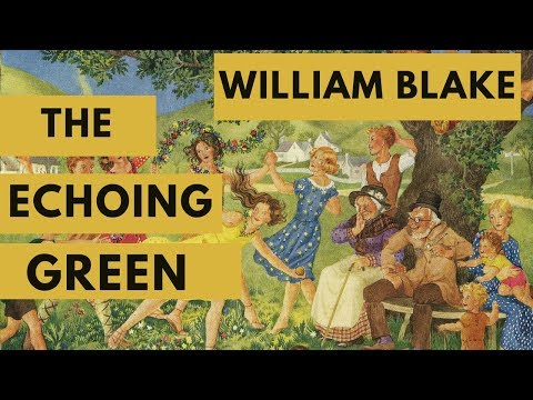 The Echoing Green By William Blake Bengali Meaning Analysis Summary Class VII
