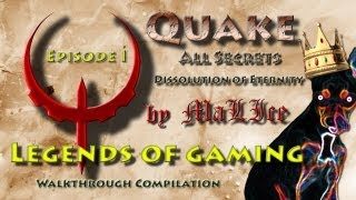 Quake Dissolution of Eternity HD 2013 (DarkPlaces Epsilon Ultra) - 100% Walkthrough Compilation