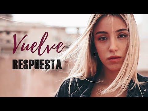 Vuelve (Respuesta) - Beret, Sebastian Yatra, Ninna - Xandra Garsem Cover