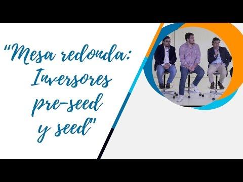 MESA REDONDA / INVERSORES PRE-SEED Y SEED