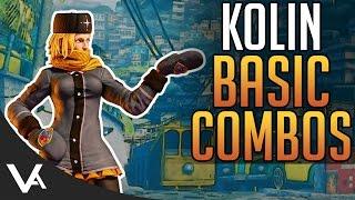 SFV - Kolin Basic Combos! Easy Beginner Guide For Street Fighter 5 Season 2