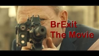 BrExit the Movie: EU Referendum June 23rd - Britain's LAST Chance for Freedom!