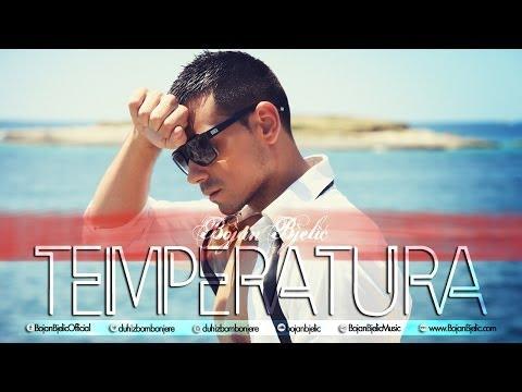 Bojan Bjelic - Temperatura - (Audio 2013)