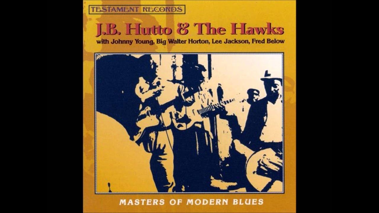 JB Hutto The Hawks Masters Of Modern Blues Volume 2
