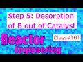 Desorption of Product (Step 5/7) // Reactor Engineering - Class 161