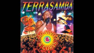 Repeat youtube video Terra Samba Ao Vivo E A Cores - 1998  (CD Completo)