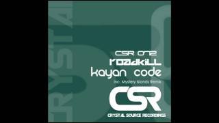 Kayan Code - Roadkill (Mystery Islands Remix) [Crystal Source Recordings]